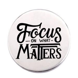 focus-on-what-matters-acél-kitűző