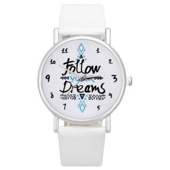 """Női motivációs óra, """"Follow your Dreams"""" felirattal, fehér szíjjal"""