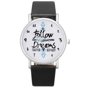 """Női motivációs óra,  """"Follow your Dreams"""" felirattal, fekete szíjjal"""