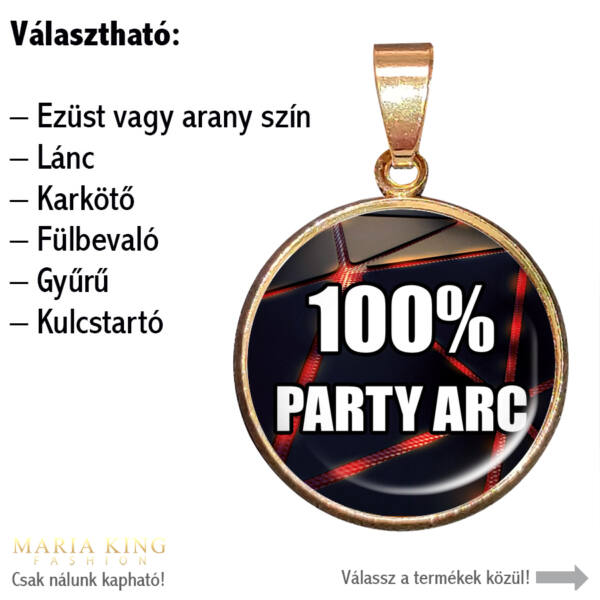 100% party arc-medál-lánccal-vagy-választható-karkötőre-fülbevalóra-kulcstartóra-medál-lánccal-vagy-választható-karkötőre-fülbevalóra-kulcstartóra