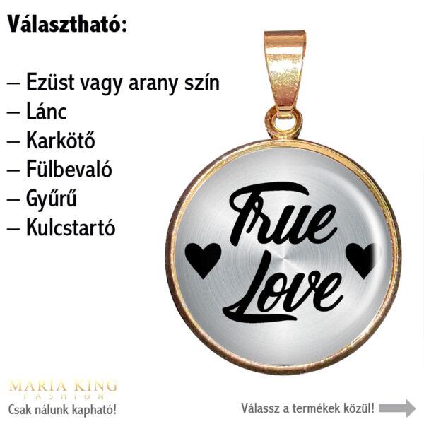 True-Love-(Igaz-szerelem)-medál-lánccal-vagy-választható-karkötőre-fülbevalóra-kulcstartóra-medál-lánccal-vagy-választható-karkötőre-fülbevalóra-kulcstartóra