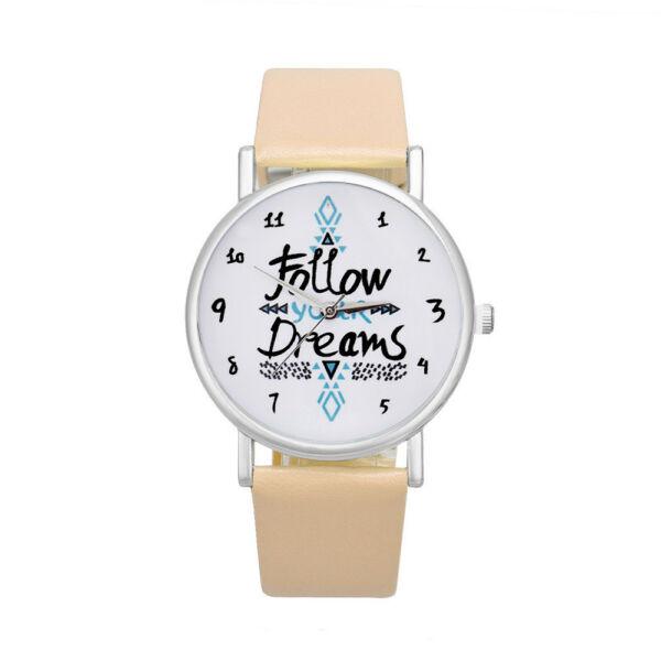 """Női motivációs óra,  """"Follow your Dreams"""" felirattal, bézs szíjjal. Apró szépséghiba miatt leáraztuk!"""