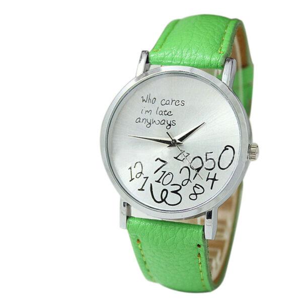 """Divat óra """"Who cares I'm late anyway"""" felirattal, zöld"""